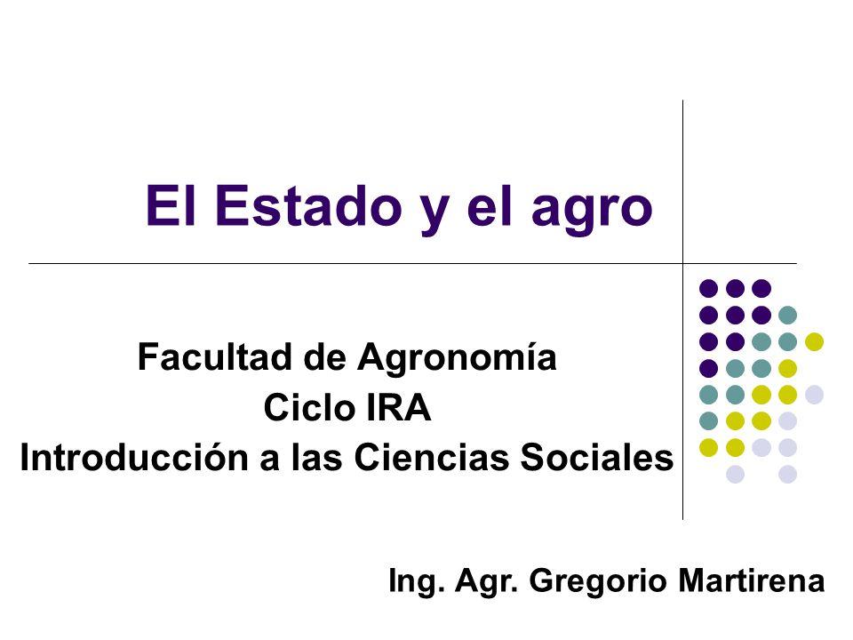 Facultad de Agronomía Ciclo IRA Introducción a las Ciencias Sociales