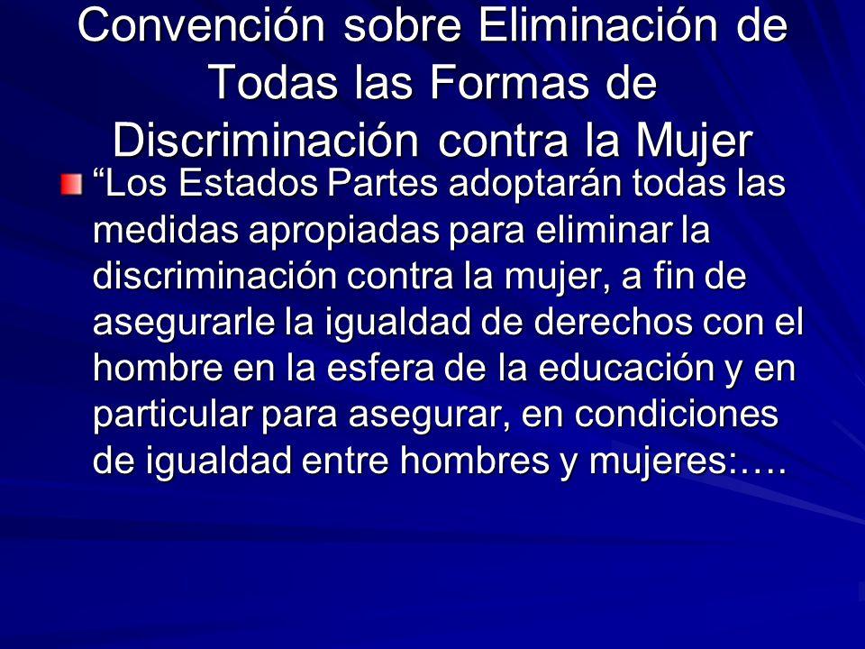 Convención sobre Eliminación de Todas las Formas de Discriminación contra la Mujer