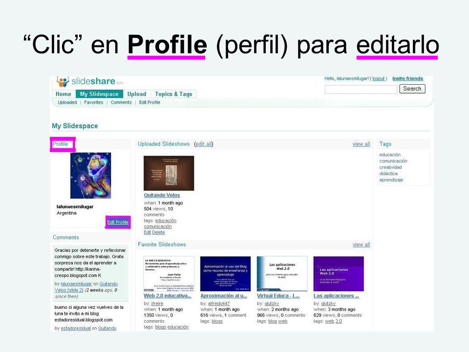 Clic en Profile (perfil) para editarlo