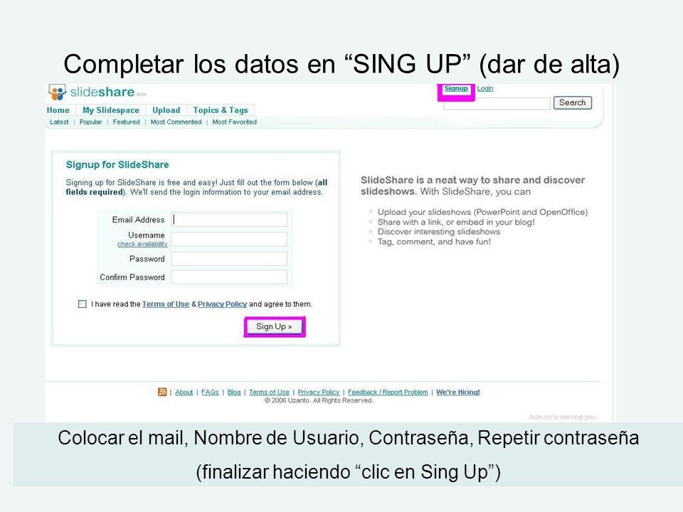 Completar los datos en SING UP (dar de alta)