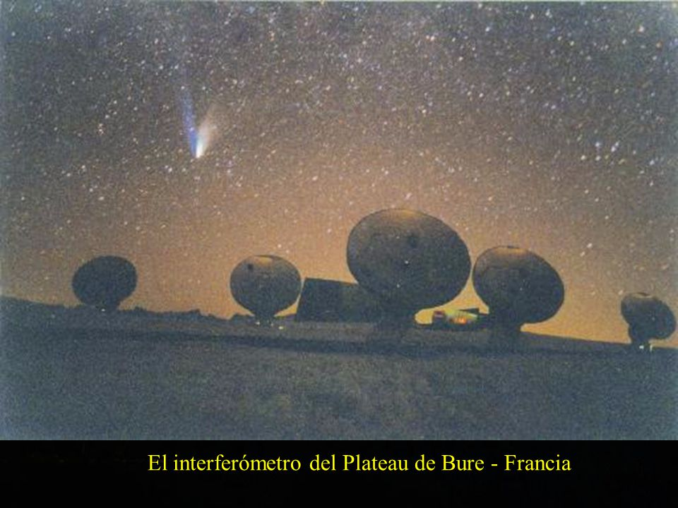 El interferómetro del Plateau de Bure - Francia