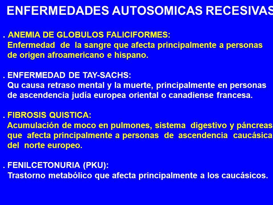 ENFERMEDADES AUTOSOMICAS RECESIVAS