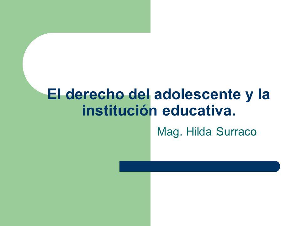 El derecho del adolescente y la institución educativa.