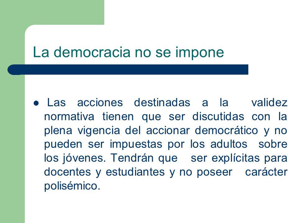 La democracia no se impone