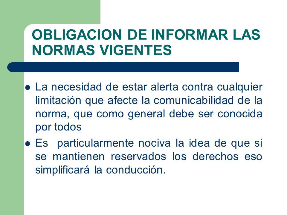 OBLIGACION DE INFORMAR LAS NORMAS VIGENTES