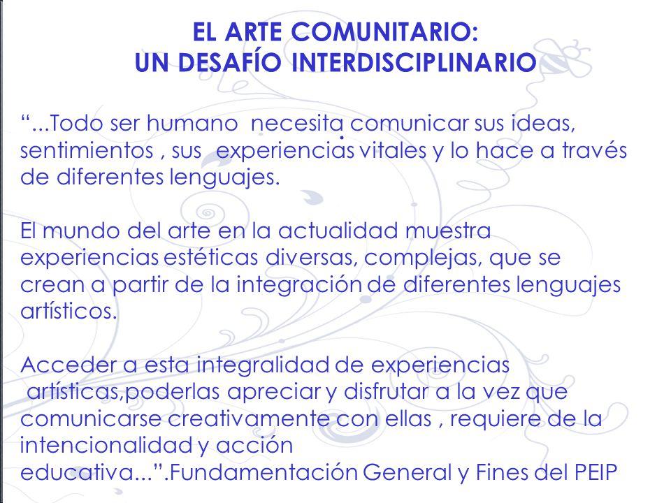 EL ARTE COMUNITARIO: UN DESAFÍO INTERDISCIPLINARIO