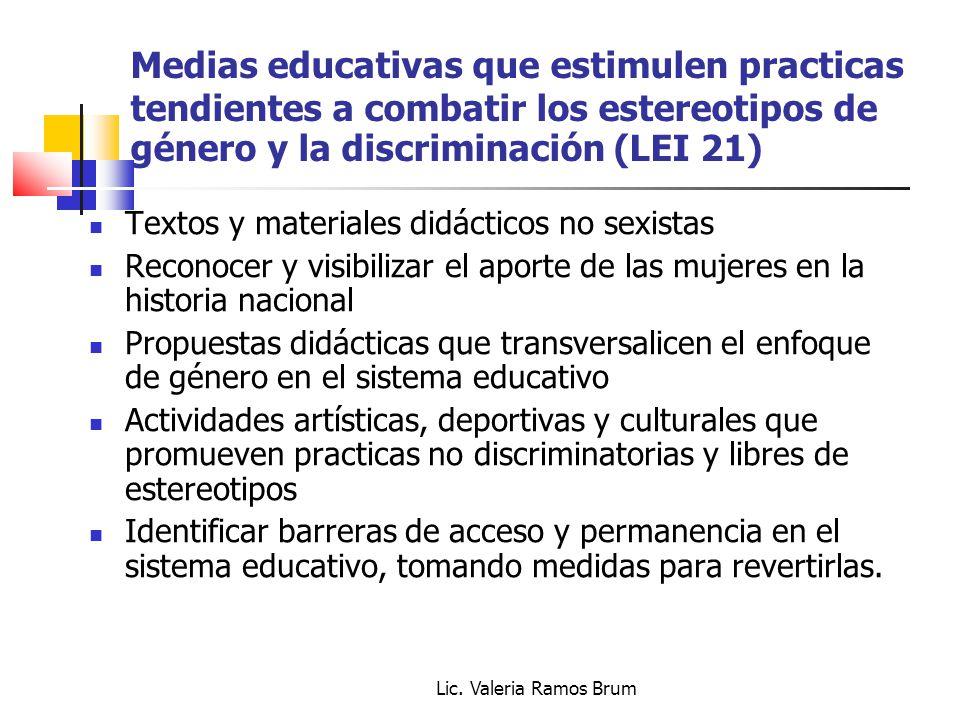 Medias educativas que estimulen practicas tendientes a combatir los estereotipos de género y la discriminación (LEI 21)