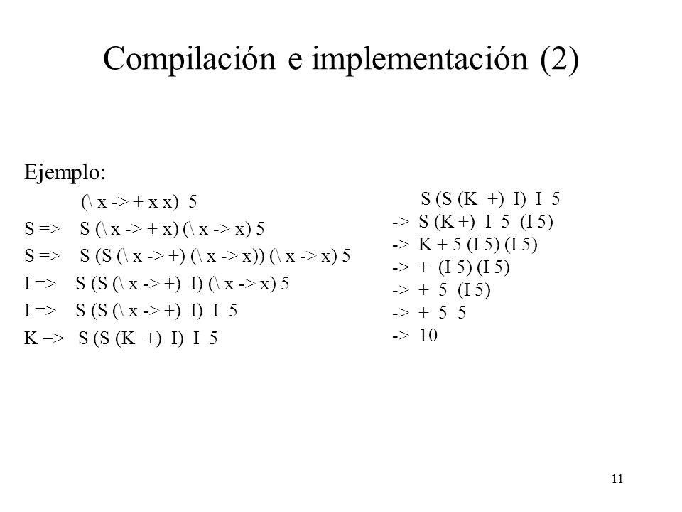 Compilación e implementación (2)