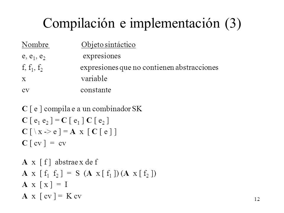 Compilación e implementación (3)