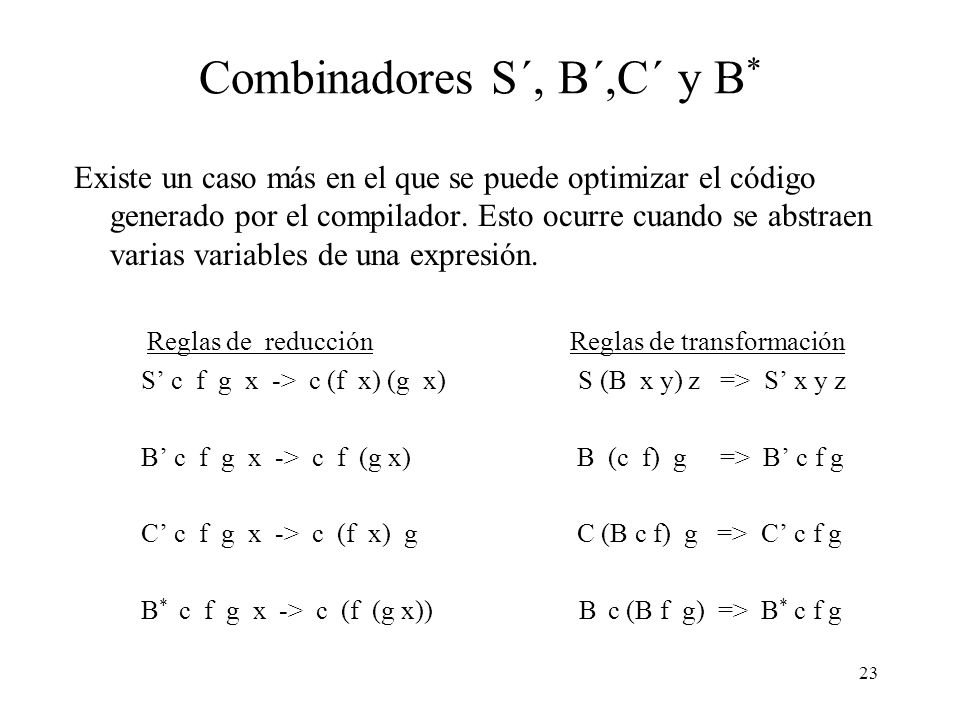 Combinadores S´, B´,C´ y B*