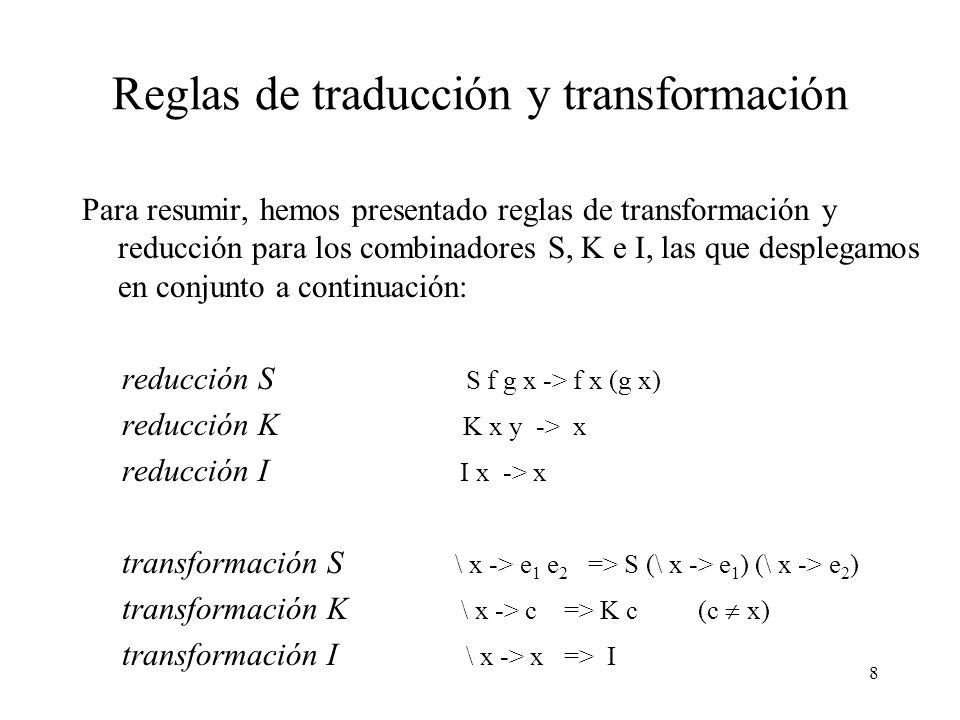Reglas de traducción y transformación
