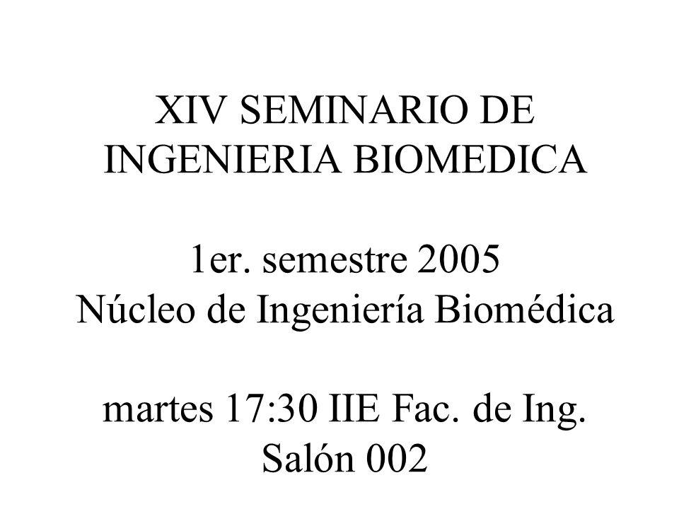 XIV SEMINARIO DE INGENIERIA BIOMEDICA 1er