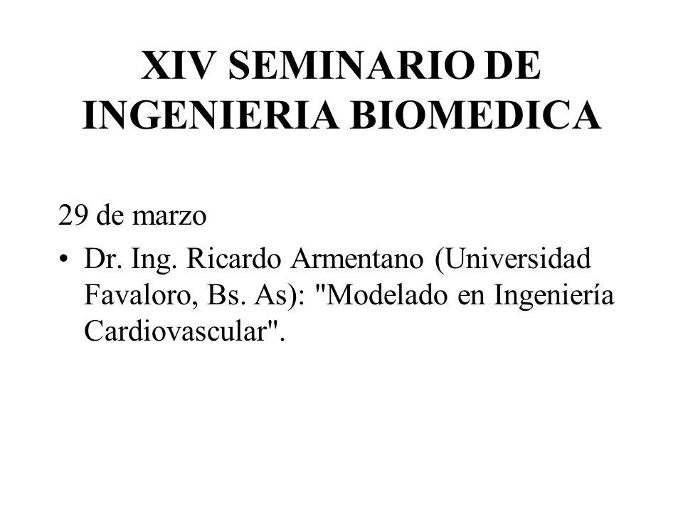 XIV SEMINARIO DE INGENIERIA BIOMEDICA