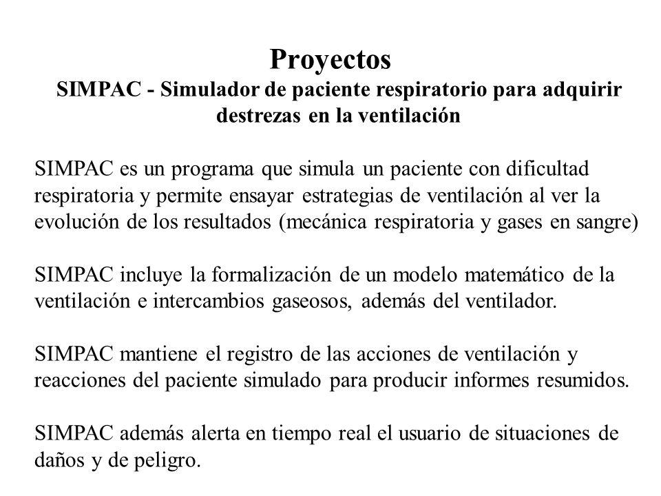 Proyectos SIMPAC - Simulador de paciente respiratorio para adquirir destrezas en la ventilación.