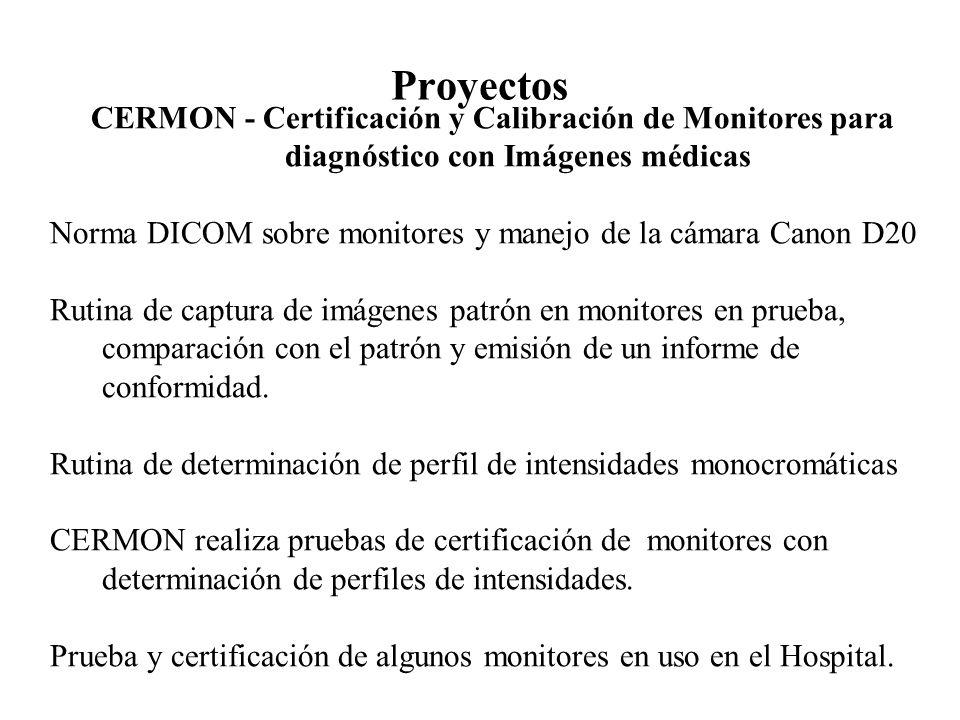 Proyectos CERMON - Certificación y Calibración de Monitores para diagnóstico con Imágenes médicas.