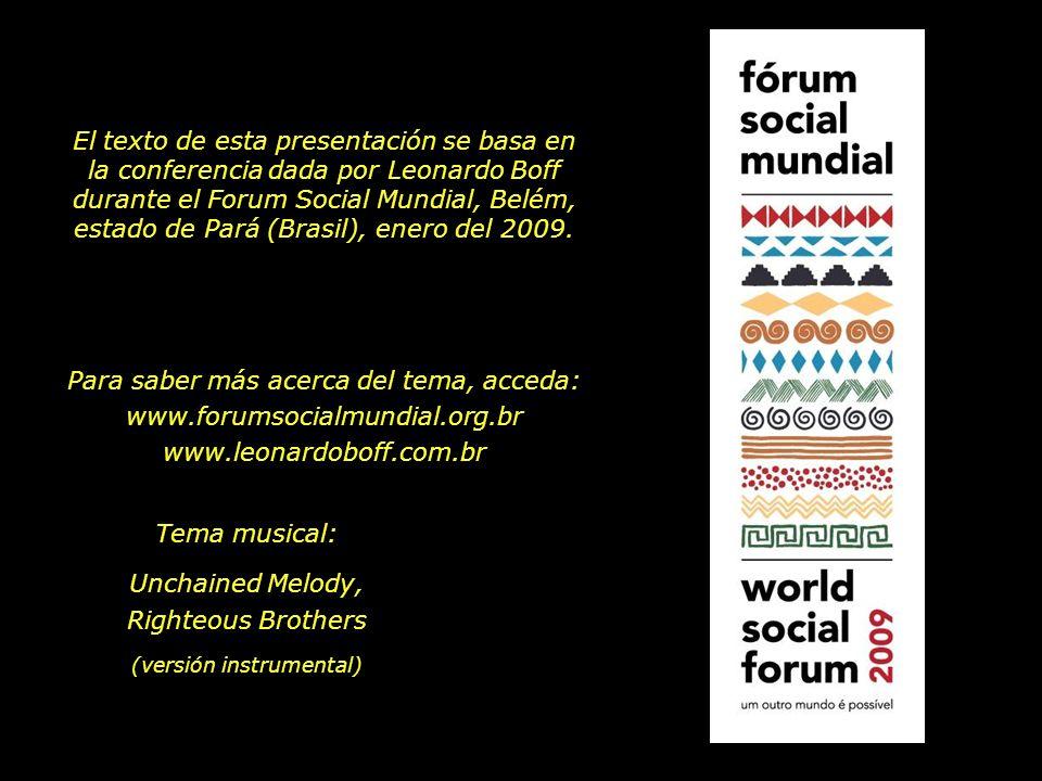 Para saber más acerca del tema, acceda: www.forumsocialmundial.org.br