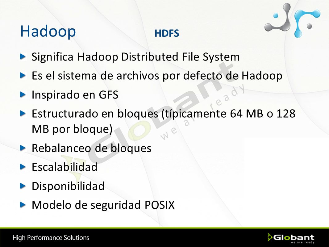 Hadoop Significa Hadoop Distributed File System