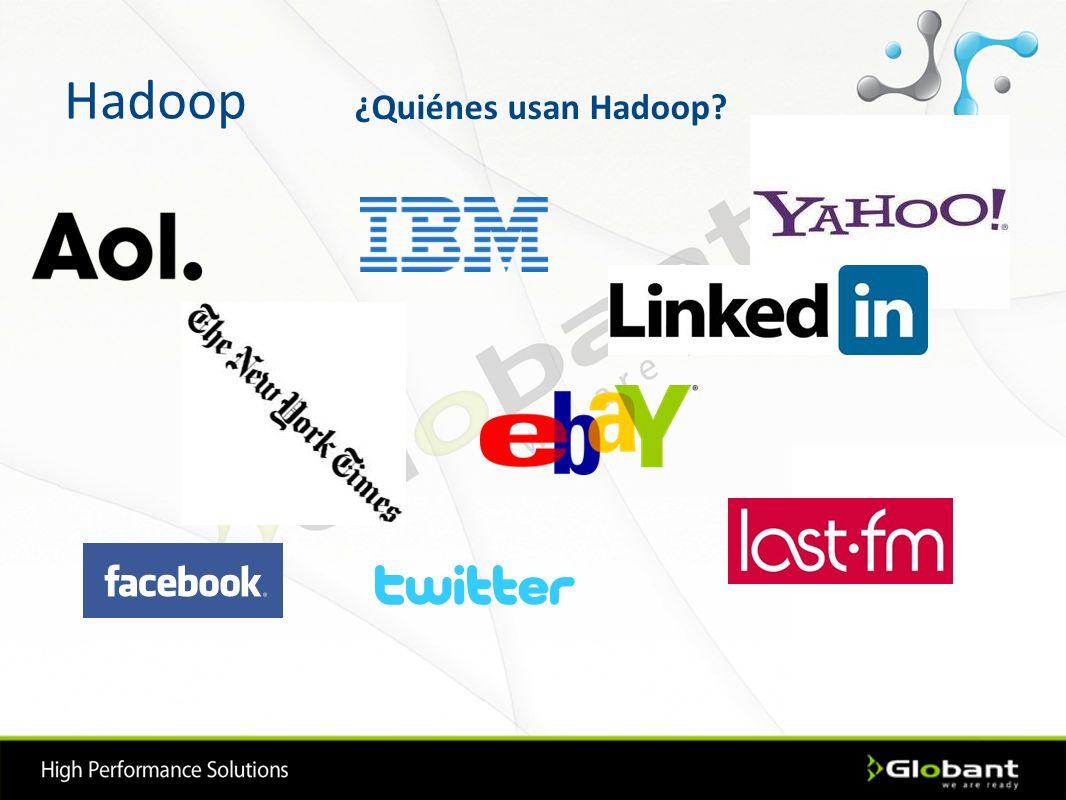 Hadoop ¿Quiénes usan Hadoop