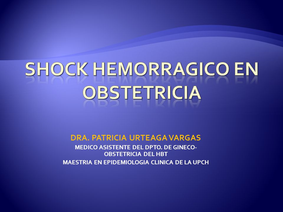 SHOCK HEMORRAGICO EN OBSTETRICIA