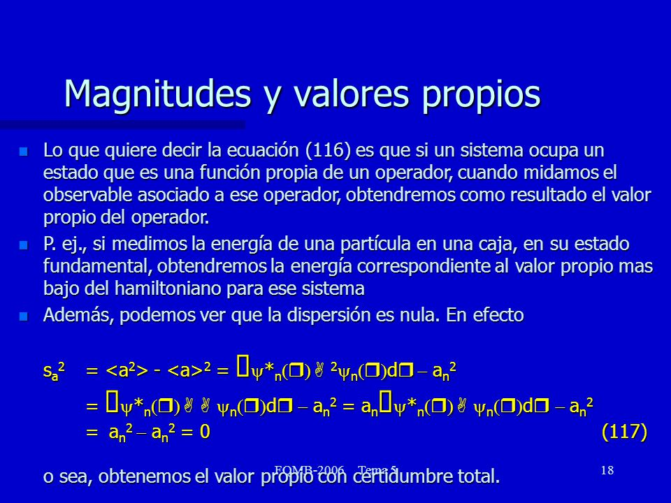 Magnitudes y valores propios