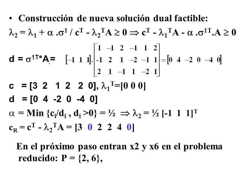 Construcción de nueva solución dual factible: