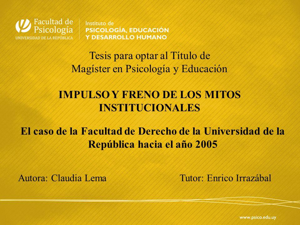 IMPULSO Y FRENO DE LOS MITOS INSTITUCIONALES