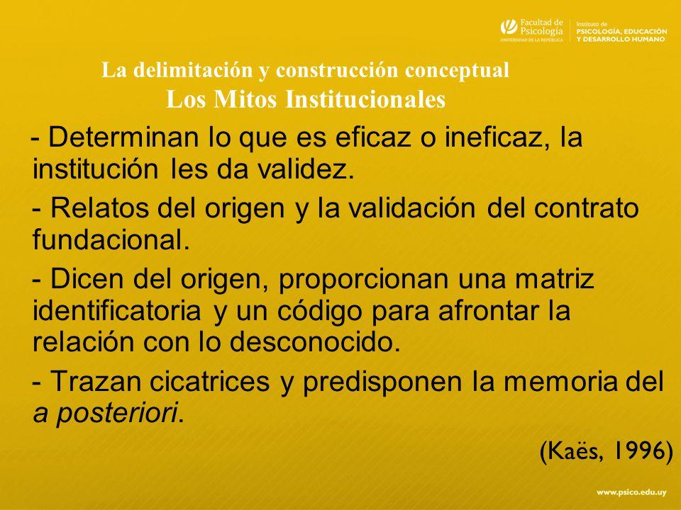 La delimitación y construcción conceptual Los Mitos Institucionales