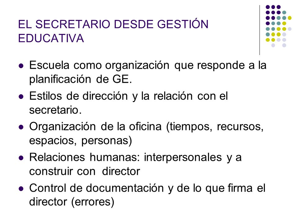 EL SECRETARIO DESDE GESTIÓN EDUCATIVA