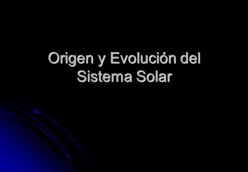 Origen y Evolución del Sistema Solar