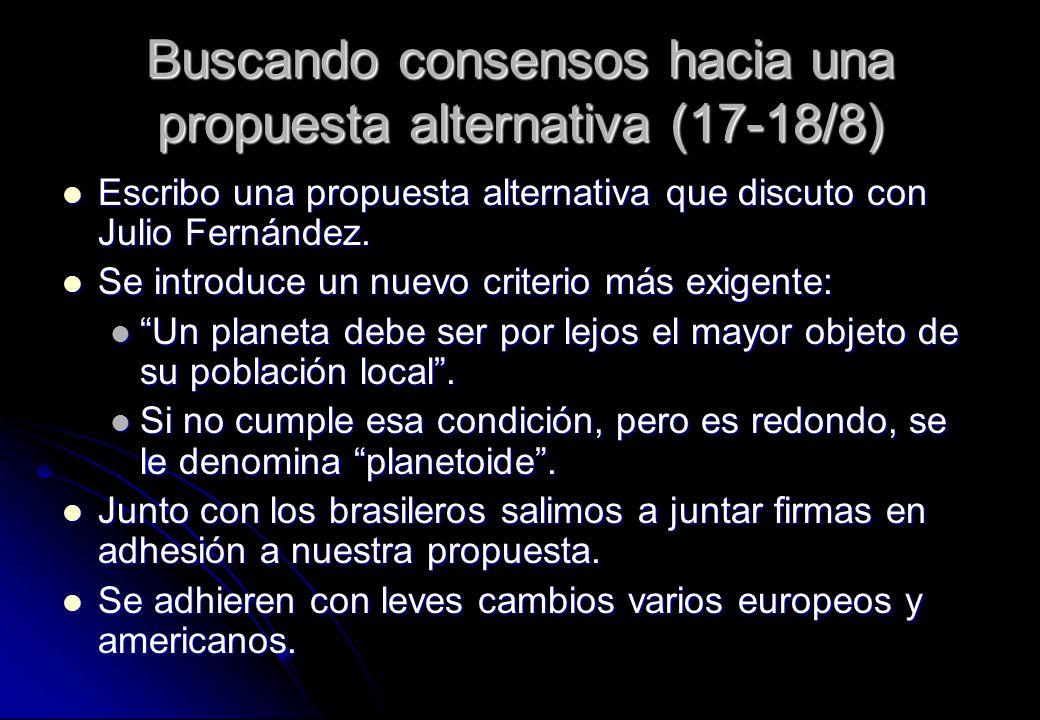 Buscando consensos hacia una propuesta alternativa (17-18/8)
