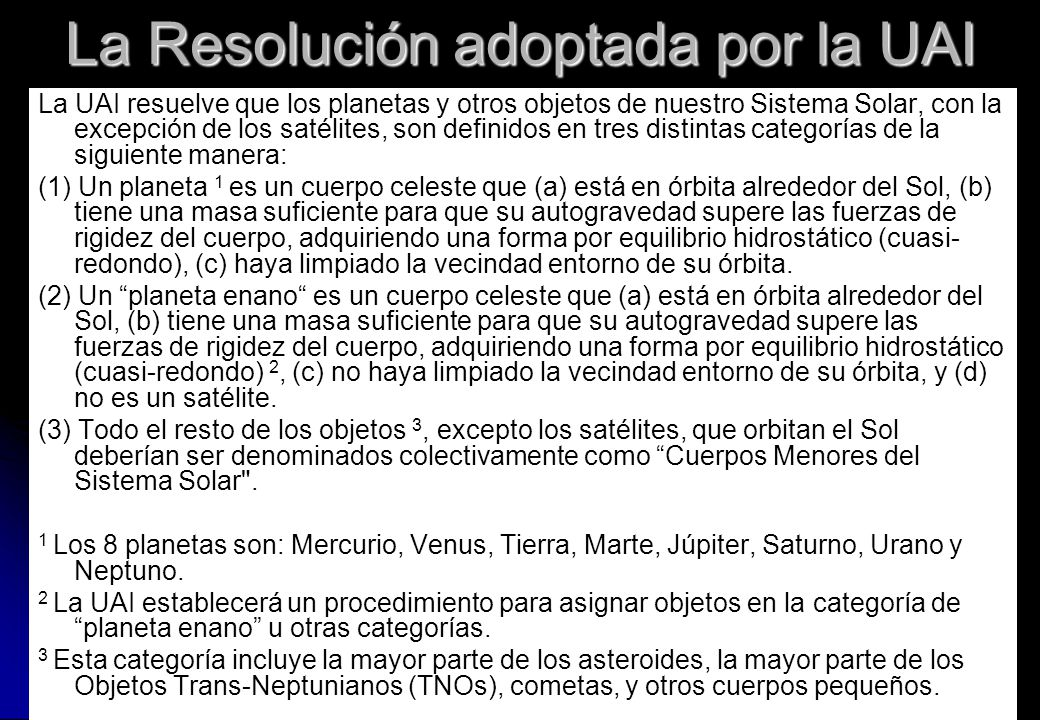 La Resolución adoptada por la UAI