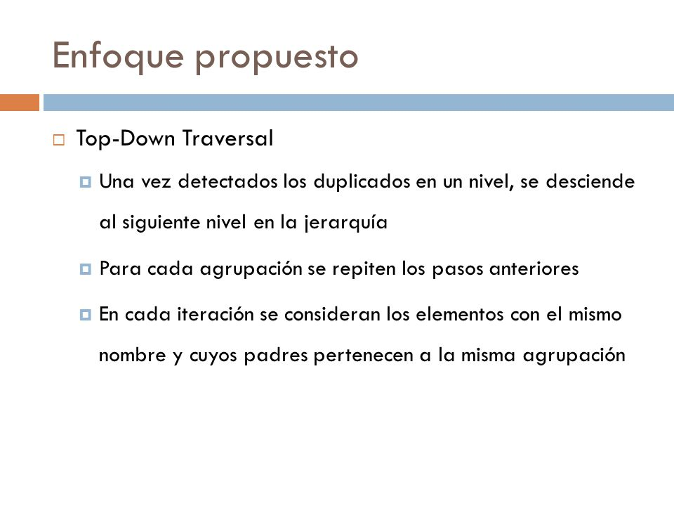 Enfoque propuesto Top-Down Traversal