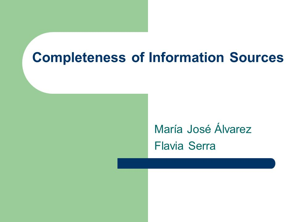 Completeness of Information Sources