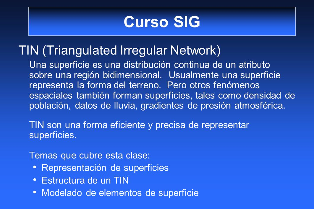 Curso SIG TIN (Triangulated Irregular Network)