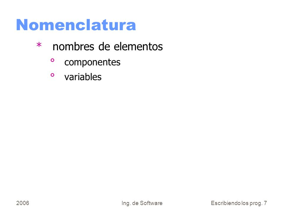 Nomenclatura nombres de elementos componentes variables 2006