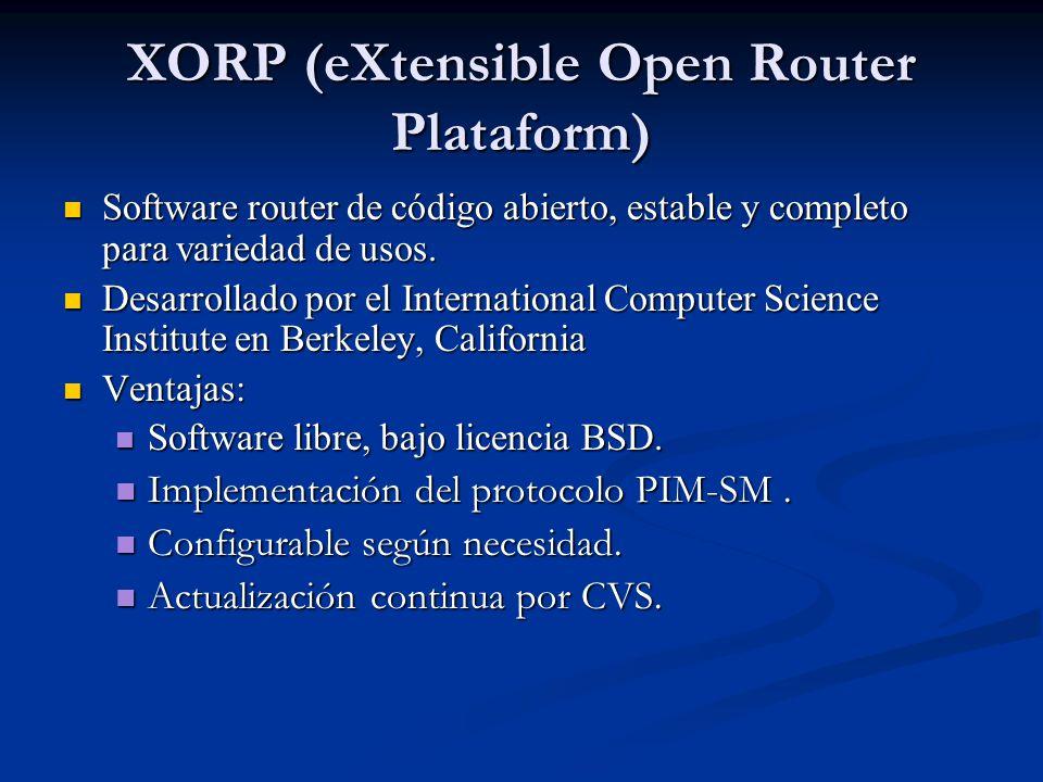 XORP (eXtensible Open Router Plataform)