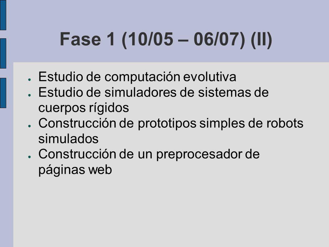 Fase 1 (10/05 – 06/07) (II) Estudio de computación evolutiva