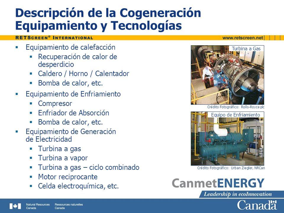 Descripción de la Cogeneración Equipamiento y Tecnologías
