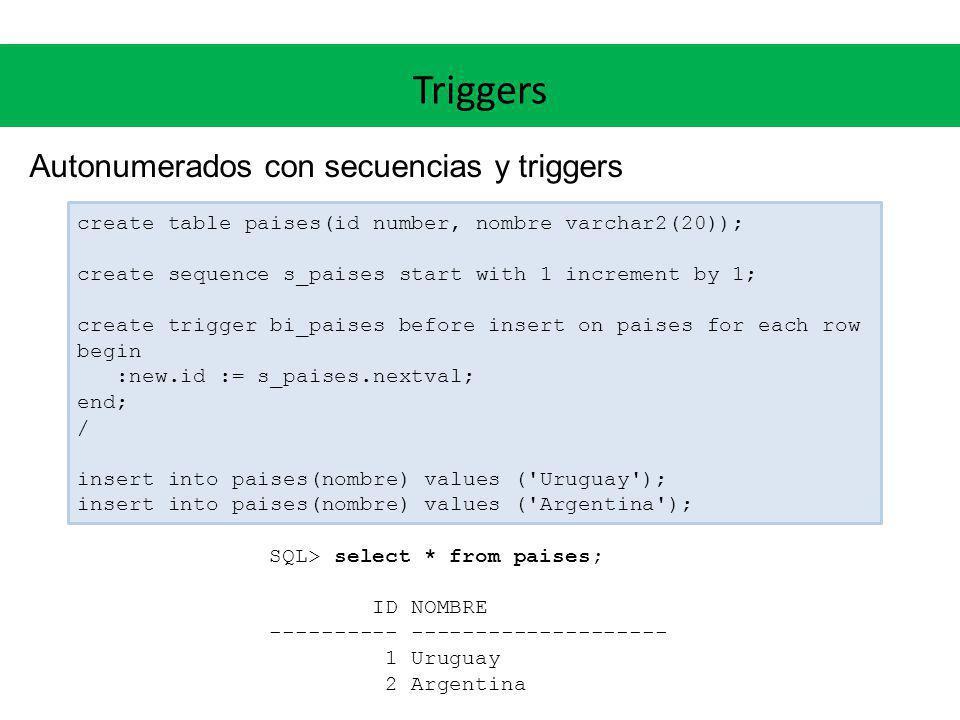 Triggers Autonumerados con secuencias y triggers