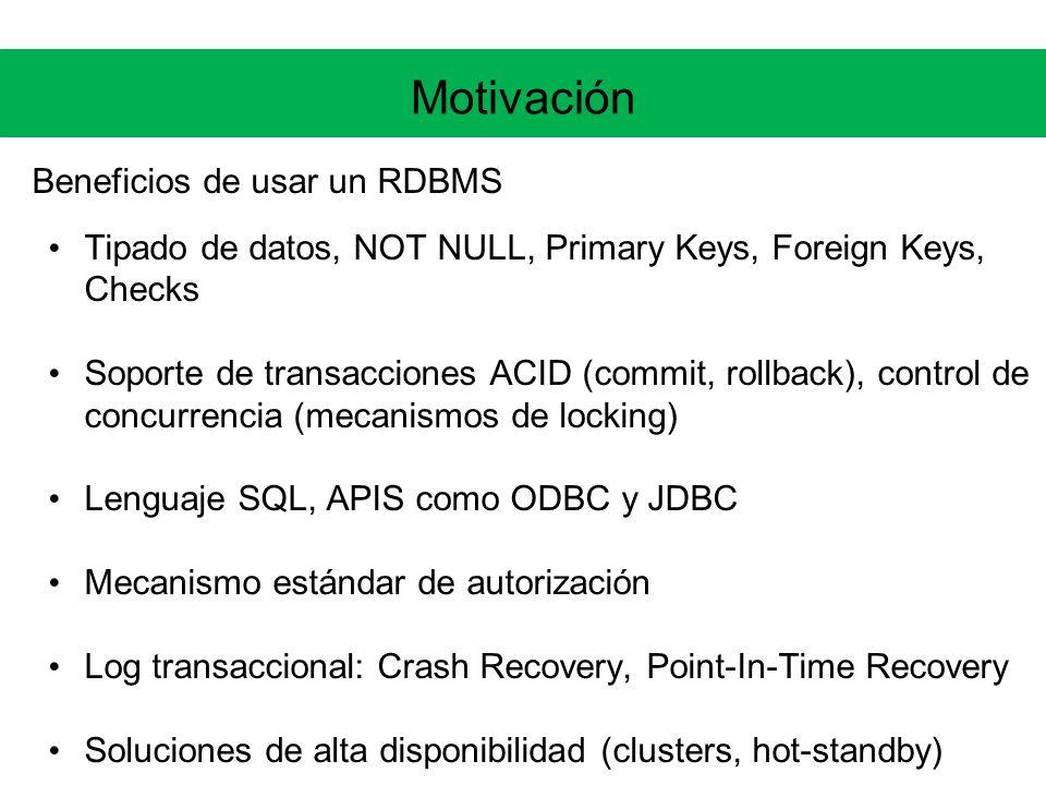 Motivación Beneficios de usar un RDBMS