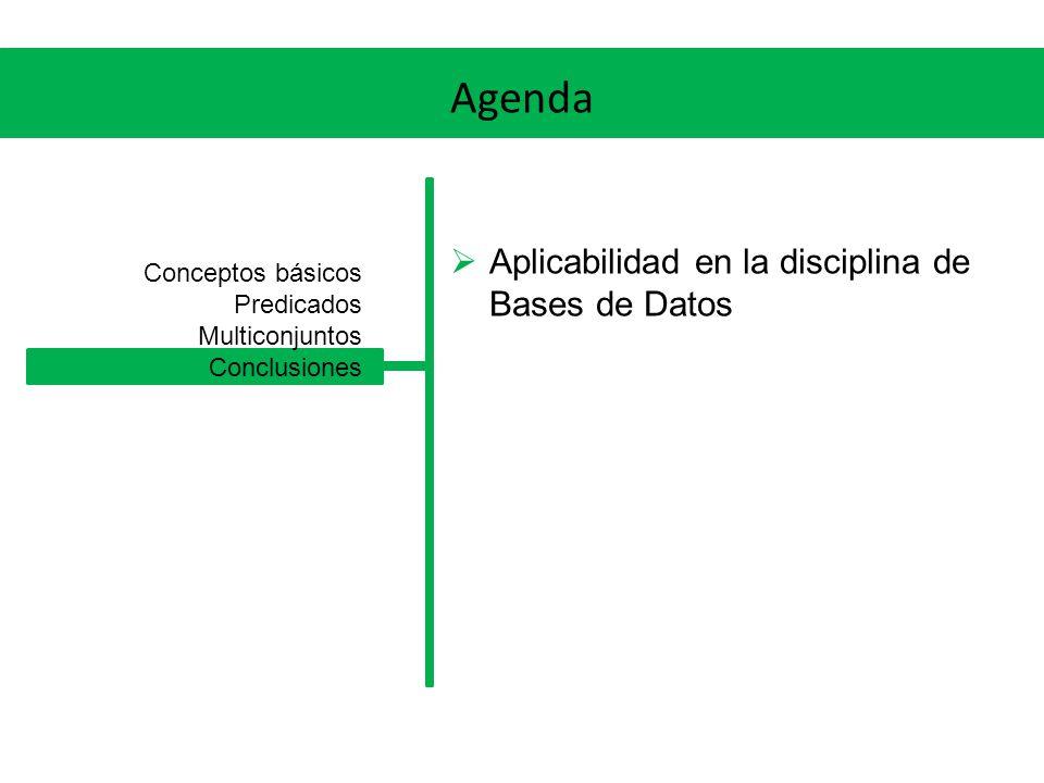 Agenda Aplicabilidad en la disciplina de Bases de Datos