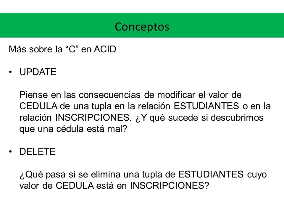 Conceptos Más sobre la C en ACID UPDATE