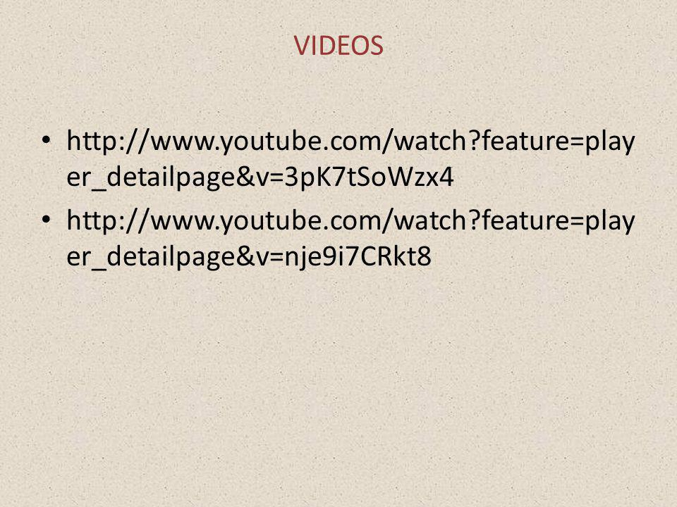 VIDEOS http://www.youtube.com/watch feature=player_detailpage&v=3pK7tSoWzx4.