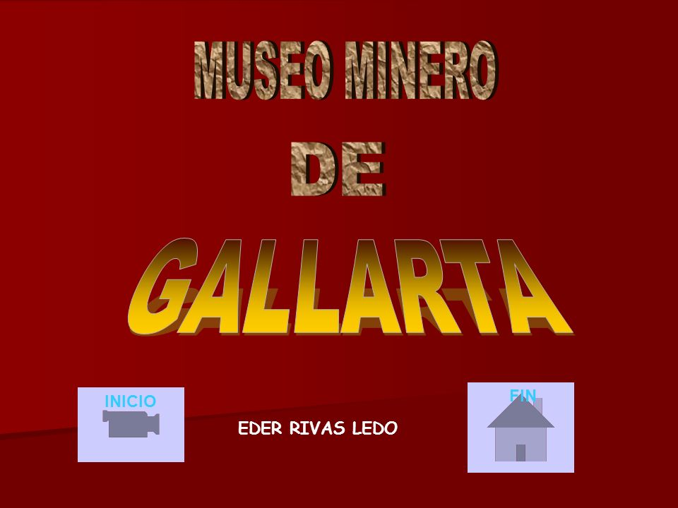 MUSEO MINERO DE GALLARTA FIN INICIO EDER RIVAS LEDO