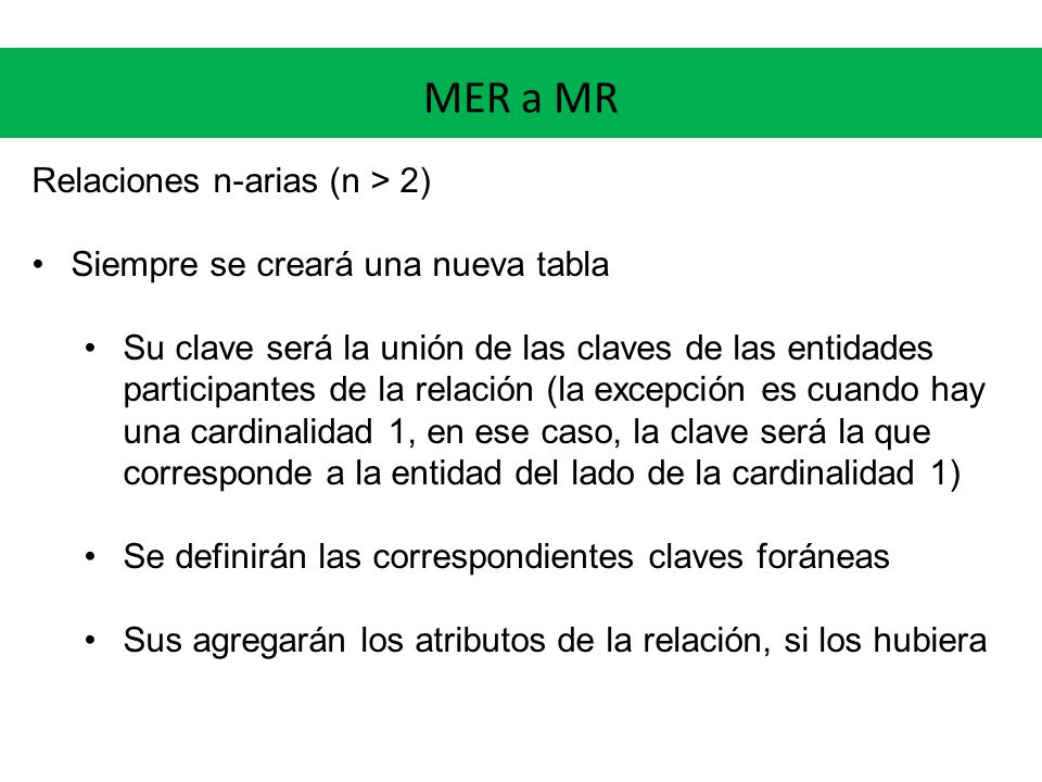 MER a MR Relaciones n-arias (n > 2)