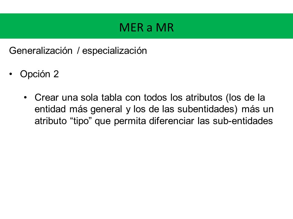 MER a MR Generalización / especialización Opción 2