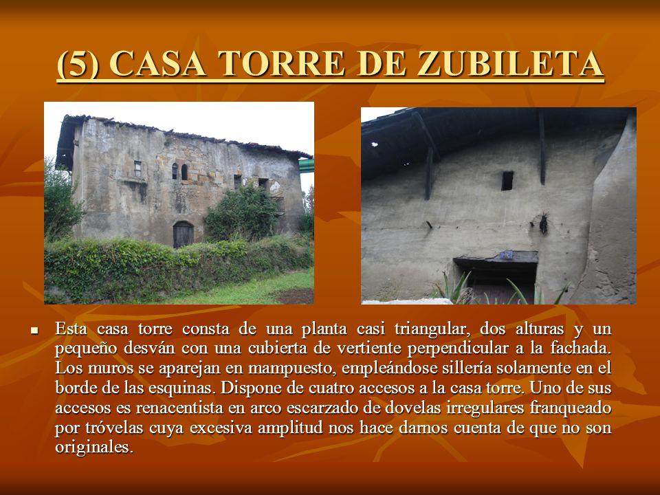 (5) CASA TORRE DE ZUBILETA