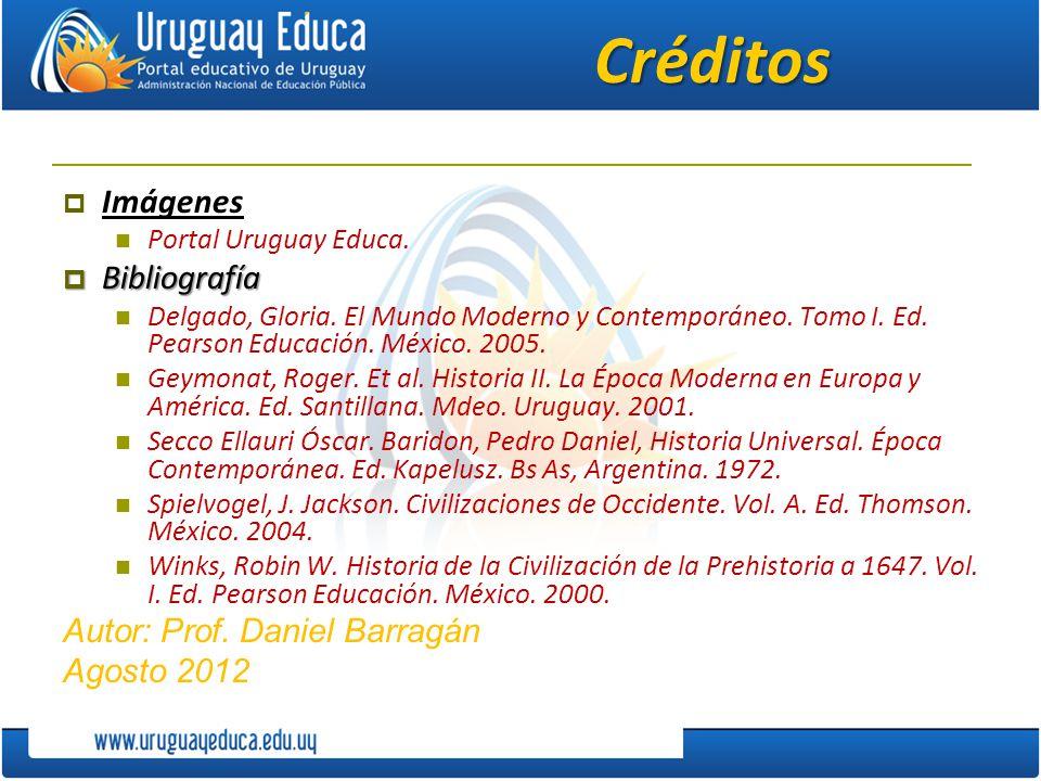 Créditos Imágenes Bibliografía Autor: Prof. Daniel Barragán