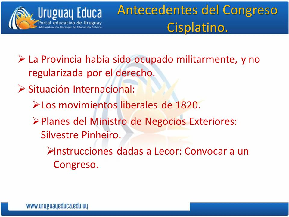 Antecedentes del Congreso Cisplatino.