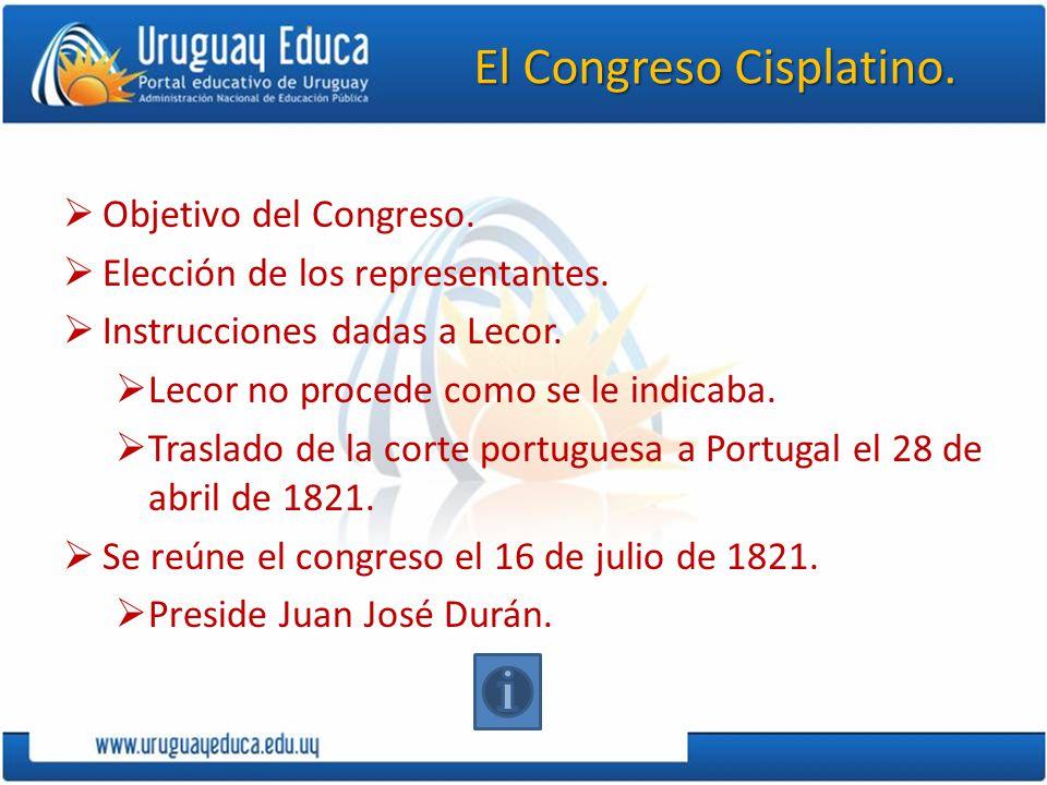 El Congreso Cisplatino.